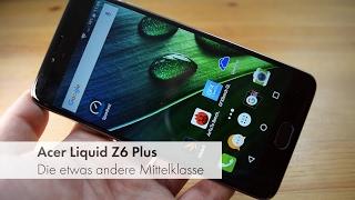 Acer Liquid Z6 Plus | Mittelklasse-Smartphone mit großem Akku im Test
