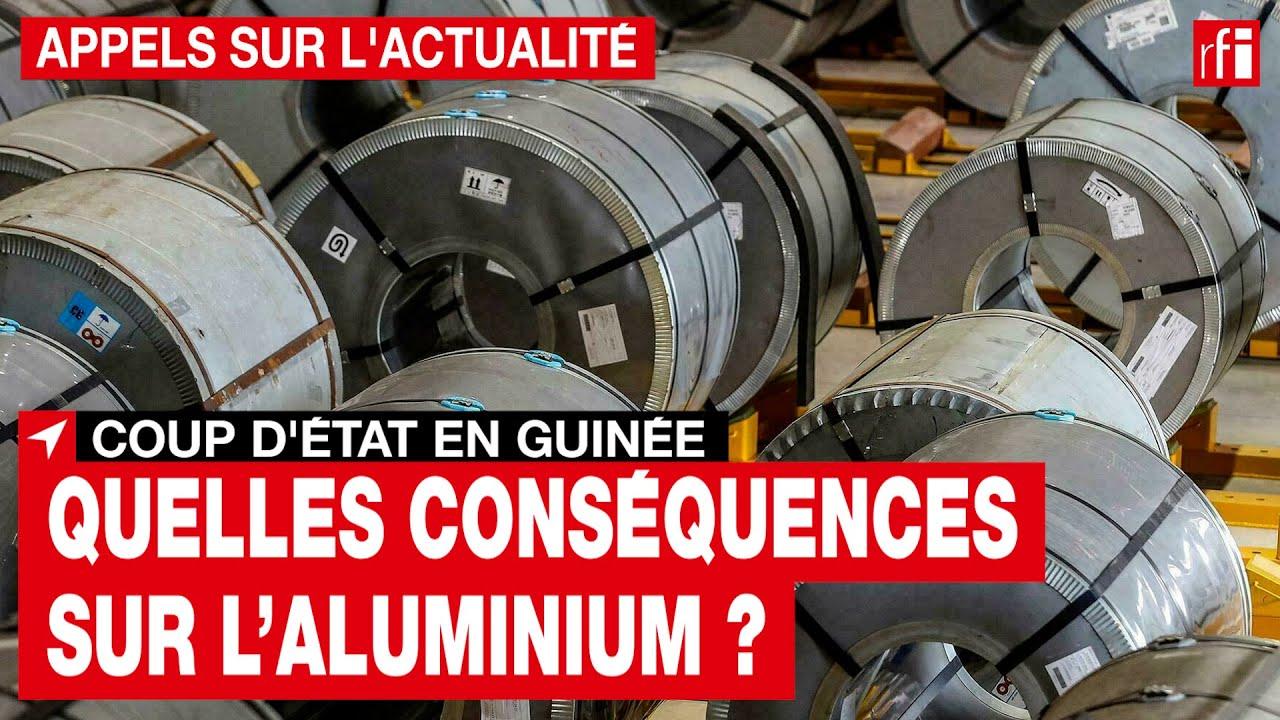 Guinée : suite au coup d'État, quelles conséquences sur l'aluminium ? • RFI