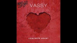 Vassy   Concrete Heart (Colin Jay Remix)