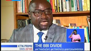 Division over BBI report intensify