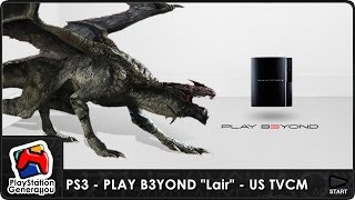 "PlayStation 3 - PLAY B3YOND ""Lair"" - US TV Commercial (2006)"