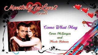 Ewan McGregor & Nicole Kidman - Come What May (2001)