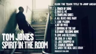 Tom Jones - 'Spirit In The Room' (Full Album Stream)