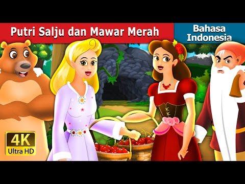 Putri Salju dan Mawar Merah   Dongeng anak   Dongeng Bahasa Indonesia