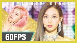 60FPS 1080P | TWICE - Feel Special, 트와이스 - Feel Special  Show! Music Core 20190928