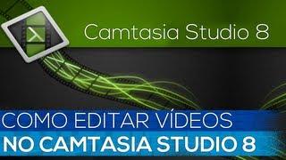 Como Editar Vídeos no Camtasia Studio e Colocar no Youtube em HD