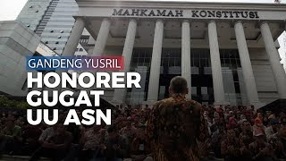 Gugat UU ASN, Ratusan Pegawai Honorer Gandeng Yusril Ihza Mahendra