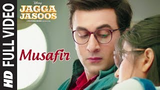 Musafir Full Video Song | Jagga Jasoos | Ranbir Kapoor