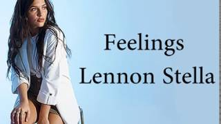Feelings   Lennon Stella (Lyrics)