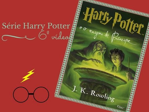 Resenha HARRY POTTER e o enígma do príncipe