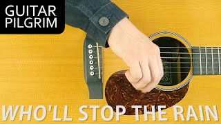 How To Play 'Who'll Stop The Rain' By Creedence Clearwater Revival