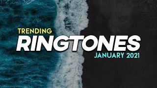 Top 5 Trending Ringtones January 2021 Popular Ringtones 2021 Viral