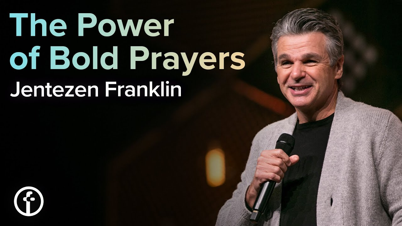 The Power of Bold Prayers  by  Pastor Jentezen Franklin
