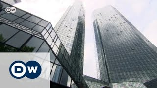 Deutsche Bank: A giant in crisis | Made in Germany