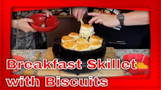 Breakfast Skillet Recipe!  (Topped with Biscuits)