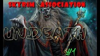 Skyrim Association. Undeath (нежить) #1: Нападение на караван.