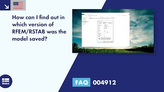 FAQ 004912 | How can I find out in which version of RFEM/RSTAB was the model saved?