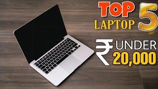TOP 5 BEST LAPTOP UNDER ₹ 20,000 IN 2020 | 6GB RAM | 1 TB HDD | FHD DISPLAY | INTEL HD GRAPHICS 🔥🔥