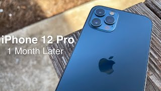 Apple iPhone 12 Pro - One Month Later