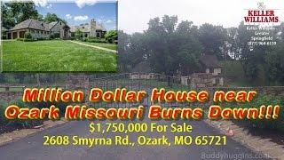 Million dollar house near Ozark Missouri burns down  KY3 KSPR33