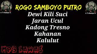 Lawas - Rogo Samboyo Putro - Lagu Jaranan