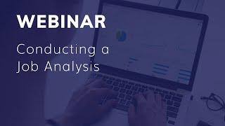 Webinar - Conducting a Job Analysis