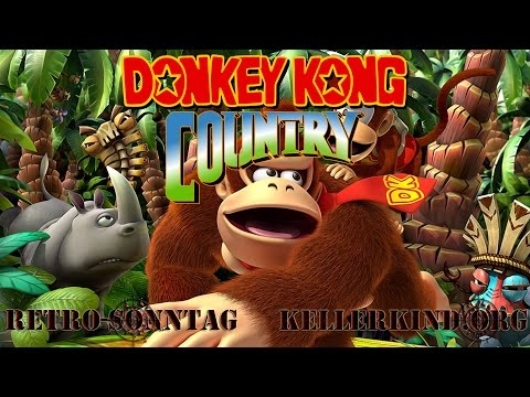 Retro-Sonntag [HD] #016 – Donkey Kong Country ★ Let's Show Game Classics