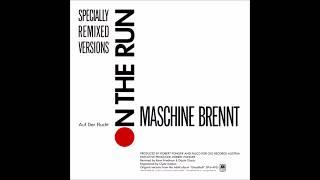 Falco - Maschine Brennt (Specially Remixed Version)