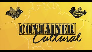 O Container Cultural está de volta!