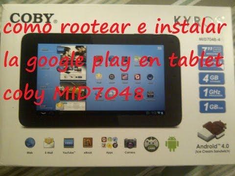 como rootear e instalar la google play en coby kyros MID7048, MID7034, MID7036, MID 8048
