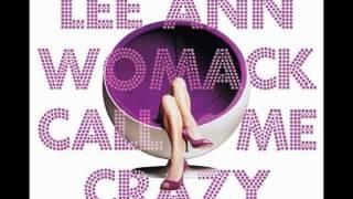 Lee Ann Womack - King Of Broken Hearts