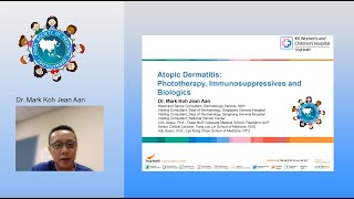 Atopic Dermatitis - Phototherapy, Immunosuppressives and Biologics by Dr. Mark Koh Jean Aan