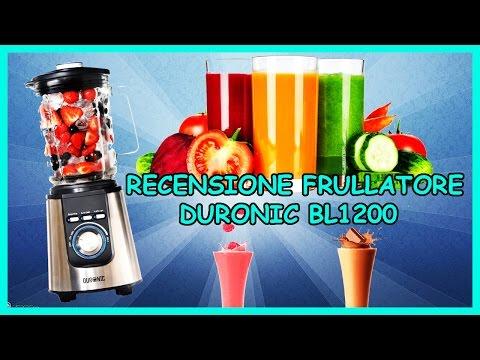 Recensione Frullatore Duronic BL1200 - Frullati di frutta, Burro di arachidi e molto altro