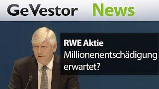 RWE erwartet Jobabbau und fordert Milliardenentschädigung
