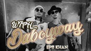 WITH DABOYWAY & KHAN /เรื่องอดีต/ชีวิตโสดอีกครั้ง/hiphop รุ่นใหม่ musical guest BIG CALO
