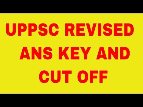 UPPCS PRE 2017 REVISED ANS KEY AND CUT OFF