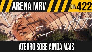 ARENA MRV | 8/10 ATERRO SOBE AINDA MAIS | 16/06/2021