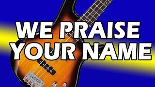 We Praise Your Name - Trent Cory - Bass Tutorial (Beginners)