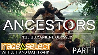 Ancestors: The Humankind Odyssey - The Dojo (Let's Play) - Part 1