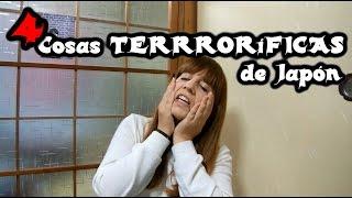 #09 - 4 cosas Terroríficas/Peligrosas de Japón