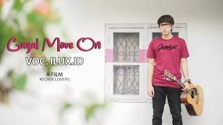 Download lagu Gagal Move On Kangen Mantan Ilux Id Mp3