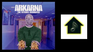 Arkarna - The Future's Overrated (Club 69 Dub)
