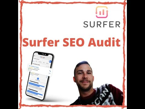 Surfer SEO Audit - Surfer SEO: How To Rank Every Blog Post in 2-Steps With Surfer SEO