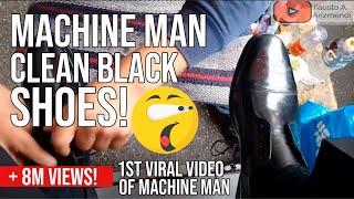 S2E88 Machine Man clean black shoes #mexico /hombre maquina zapatos negros #mx #ASMR #shoeshine