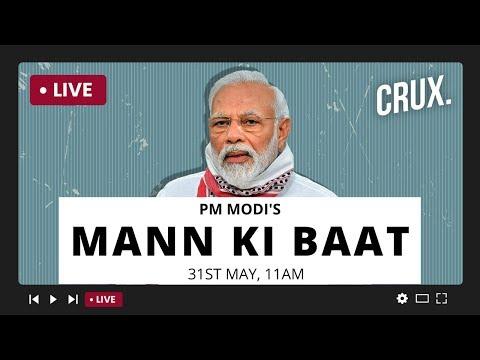 Prime Minister Narendra Modi's Mann Ki Baat with the Nation, May 2020