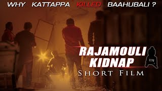 Baahubali 2 Rajamouli Kidnap | Latest Telugu Comedy Short Film 2017