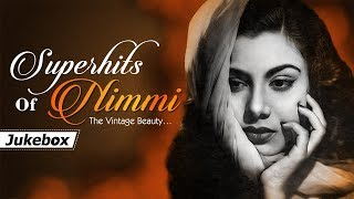 Superhits of Nimmi - The Vintage Beauty | Bollywood Evergreen Songs | Popular Hindi Hits (HD)