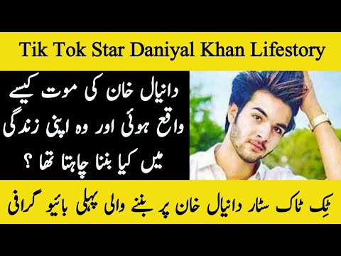 Tik Tok Star Daniyal Khan Complete Biography - Age - Career - Hometown - Lifestyle - All Stars Info
