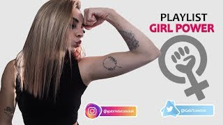 PLAYLIST GIRL POWER!