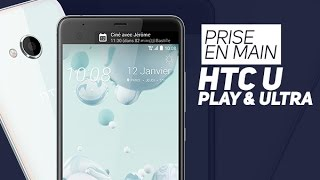HTC U PLAY & ULTRA : Premières impressions - W38